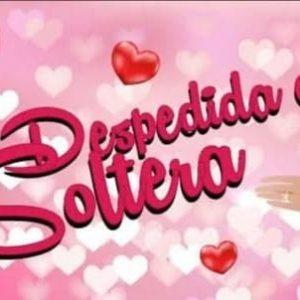 DESPEDIDA DE SOLTERA